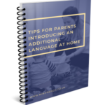 Top Tips for Parents introducing a language at home